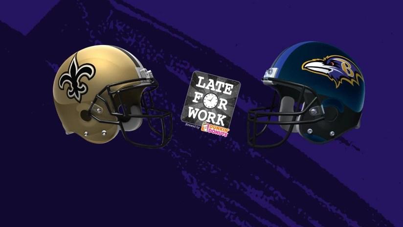 Late for Work 10/19 Predictions for Ravens vs Saints
