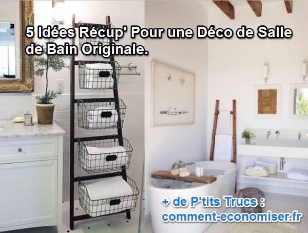 5 Idées Récup\u0027 Pour une Déco de Salle de Bain Originale