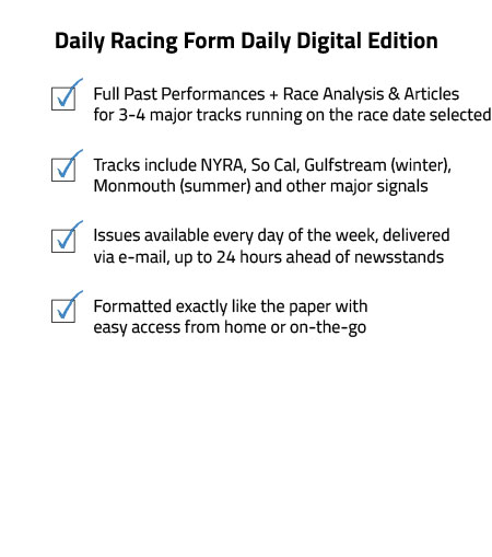 Digital Paper Subscriptions Daily Racing Form - racing form