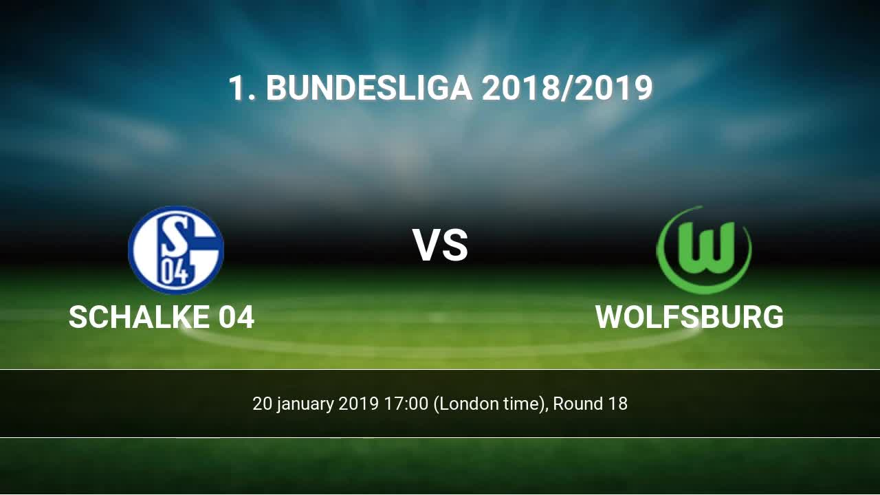 Sofascore Wolfsburg Schalke 04 Vs Wolfsburg H2h 20 Jan 2019 Head To Head Stats Predictions