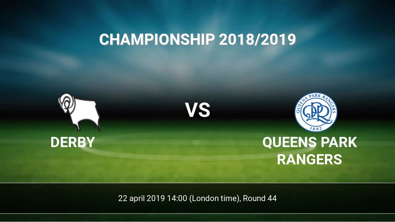 Sofascore Qpr Vs Derby Derby Vs Queens Park Rangers H2h 22 Apr 2019 Head To Head Stats