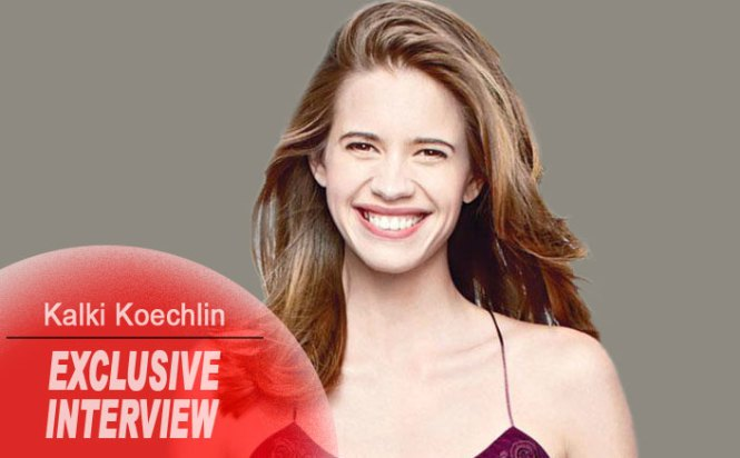 Kalki Koechlin: I think I fit perfectly in Bollywood
