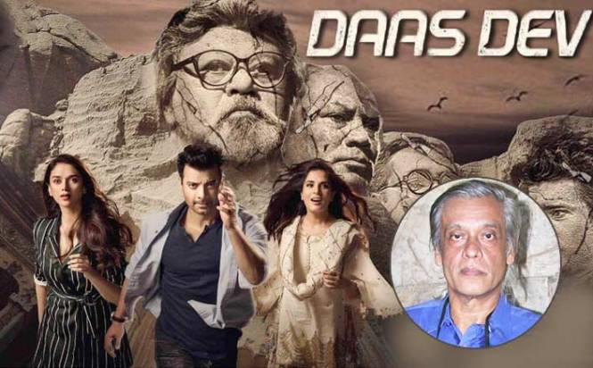 Don't misunderstand 'Daas Dev' as political drama: Sudhir Mishra