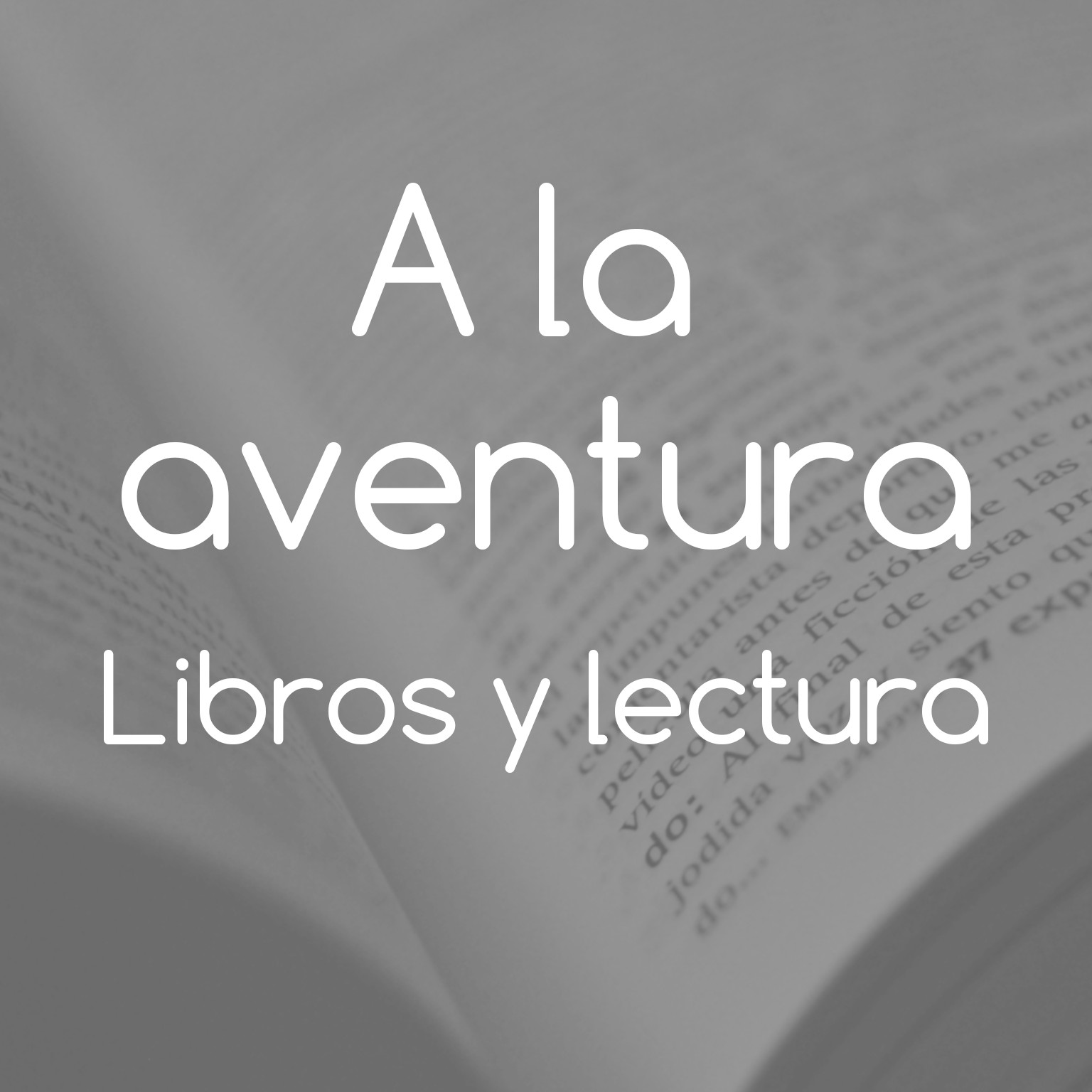 Libros Grey Subscribe On Android To A La Aventura Libros Y Lectura