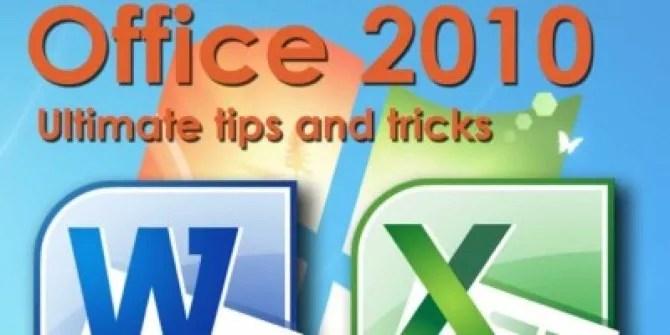 Microsoft Office 2010 Ultimate Tips  Tricks