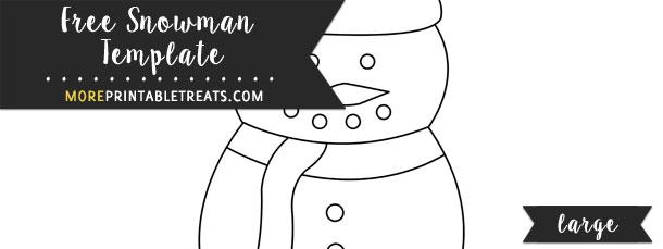 Snowman Template u2013 Large - snowman template