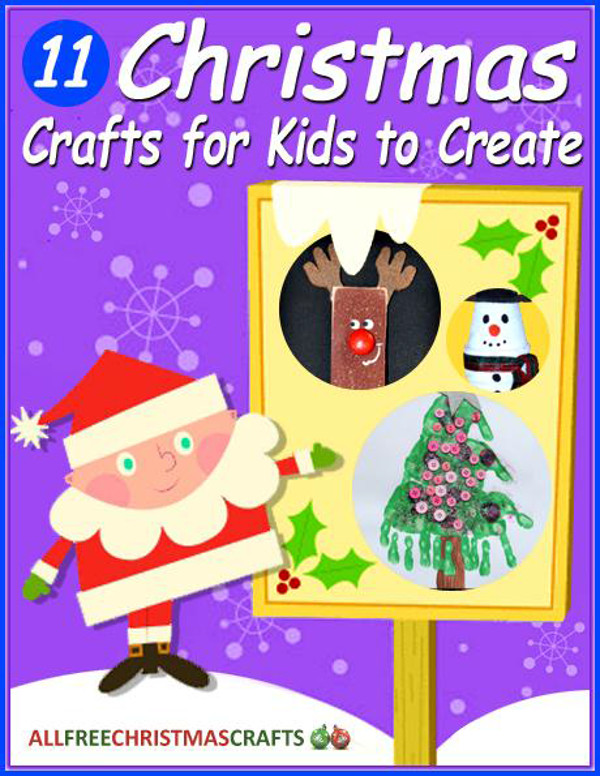 11 Christmas Crafts for Kids to Create free eBook