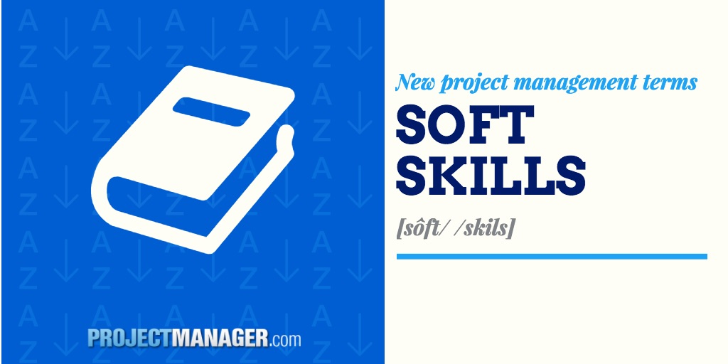 What Are Soft Skills? Plus Free Assessment Template
