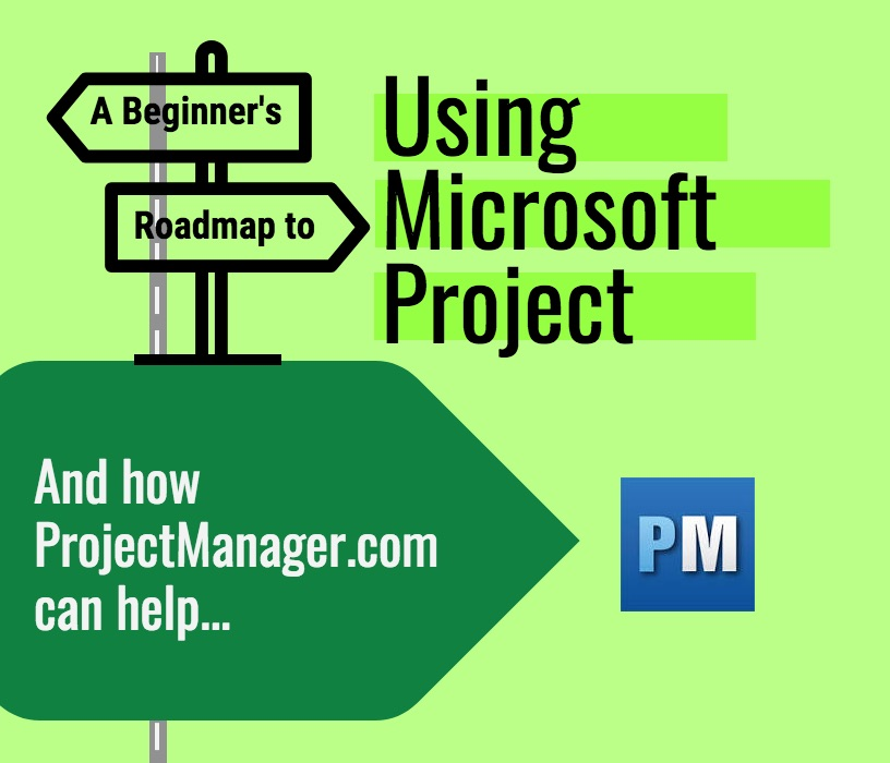 How to Use Microsoft Project - A Quick Guide
