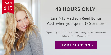 Madison Reed President's Day Bonus Cash Offer