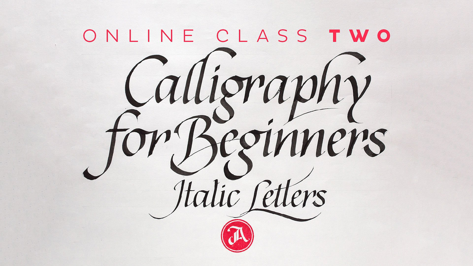 Calligraphy For Beginners Online Calligraphy For Beginners 2 The Elegance Of Italics Jackson