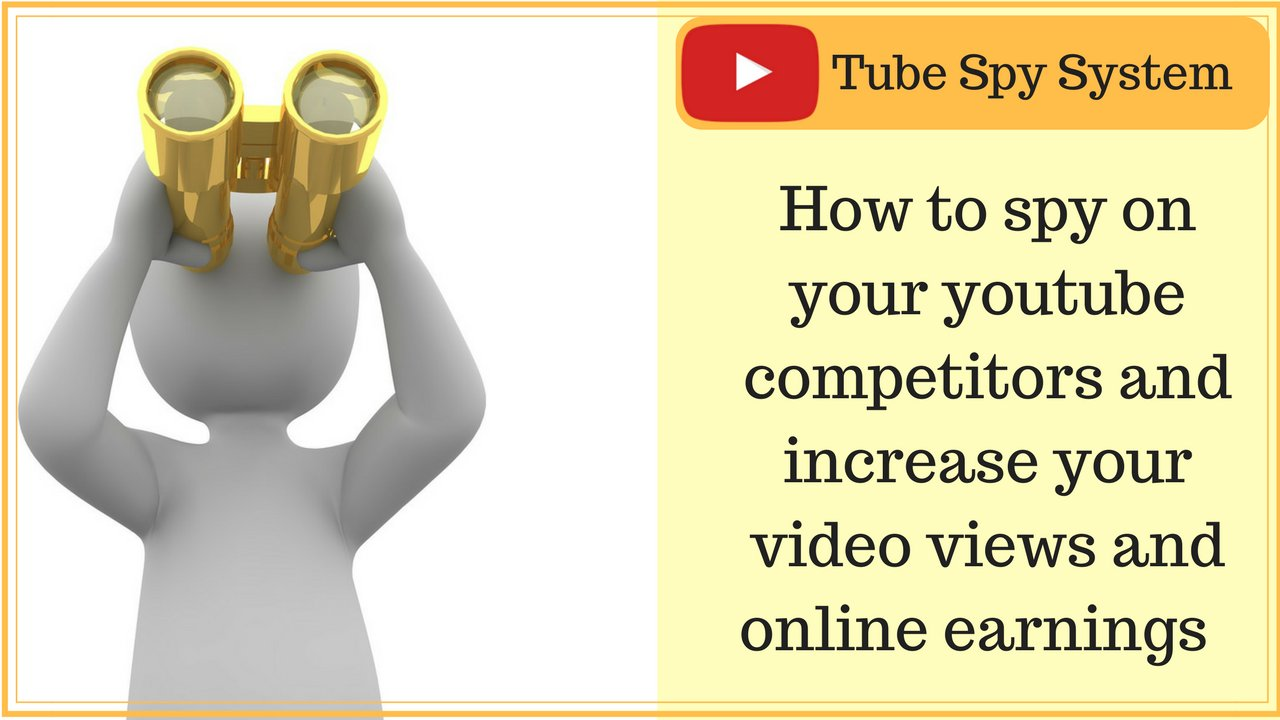Life Hacks Küche Youtube Tube Spy System How To Spy On Your Youtube Competitors