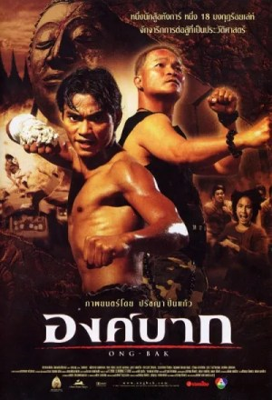 Ong Bak (Film) - TV Tropes
