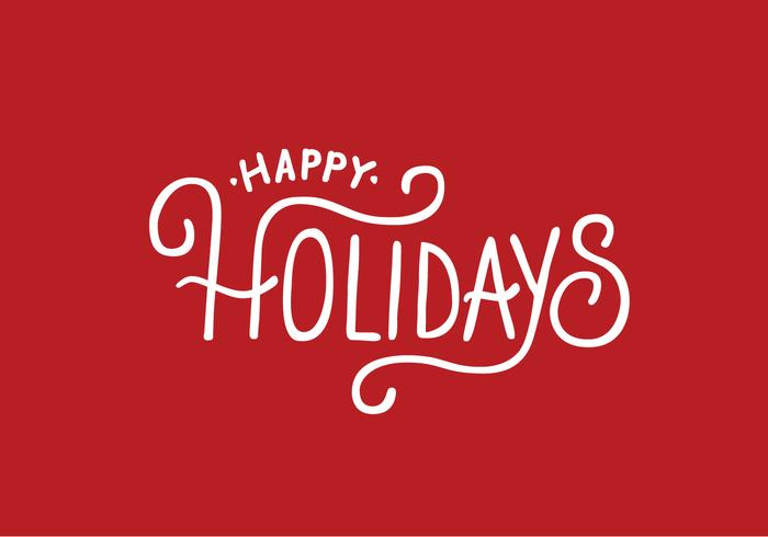 Happy Holidays Lettering Vector - Download Free Vector Art, Stock - free images happy holidays
