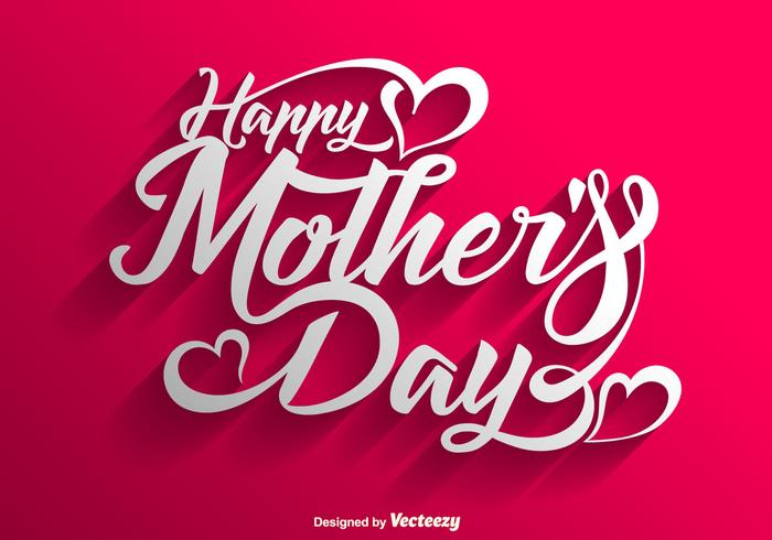 Vector Happy Mother\u0027s Day Lettering Background - Download Free - mother's day