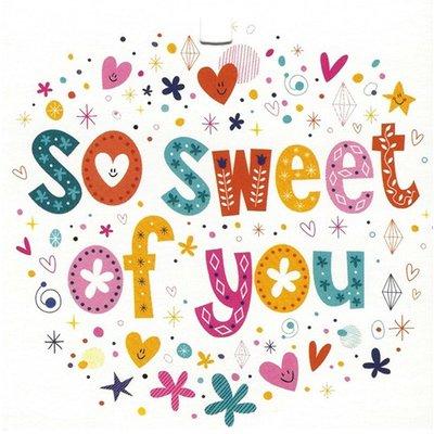 Greeting Card \u0027So Sweet of You\u0027 - Leonidas Online Shop Gistel