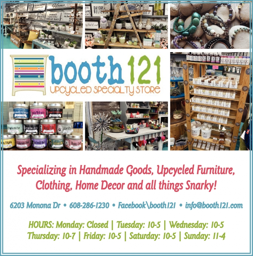 Specializing In Handmade Goods Upcycled Furniture Clothing Home Decor And All Things Snarky Booth 121 Monona Wi