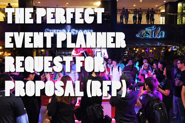 The Perfect Event Planning RFP (Request for Proposal - proposal event planning