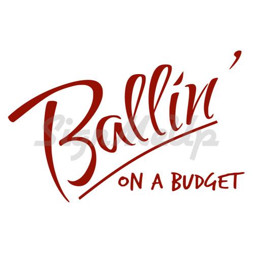 Ballin\u0027 On A Budget Decal 65\