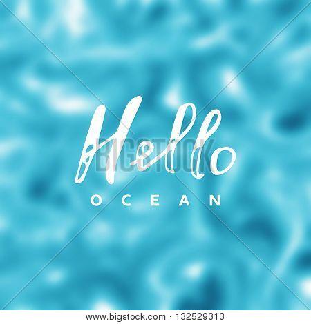 Hello Ocean Vector Vector  Photo (Free Trial) Bigstock