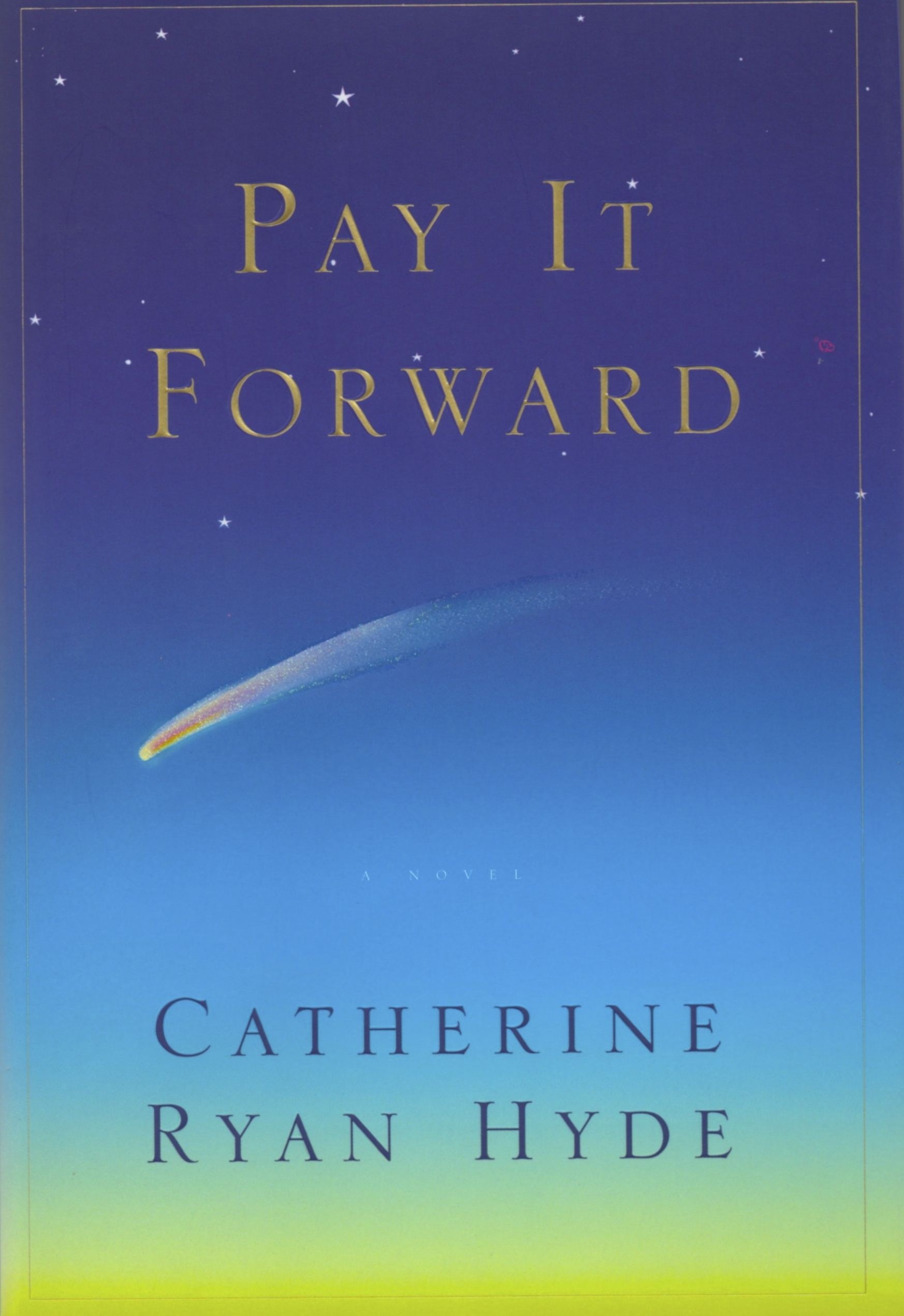Hyde Libro Pay It Forward Catherine Ryan Hyde
