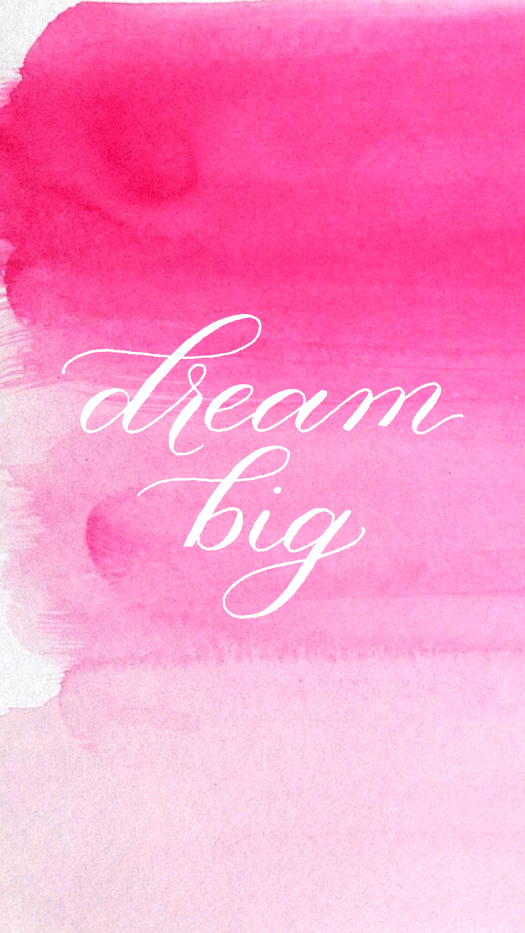Pretty Iphone Wallpaper Quotes Dream Big Free Desktop And Iphone Wallpapers Sincerely