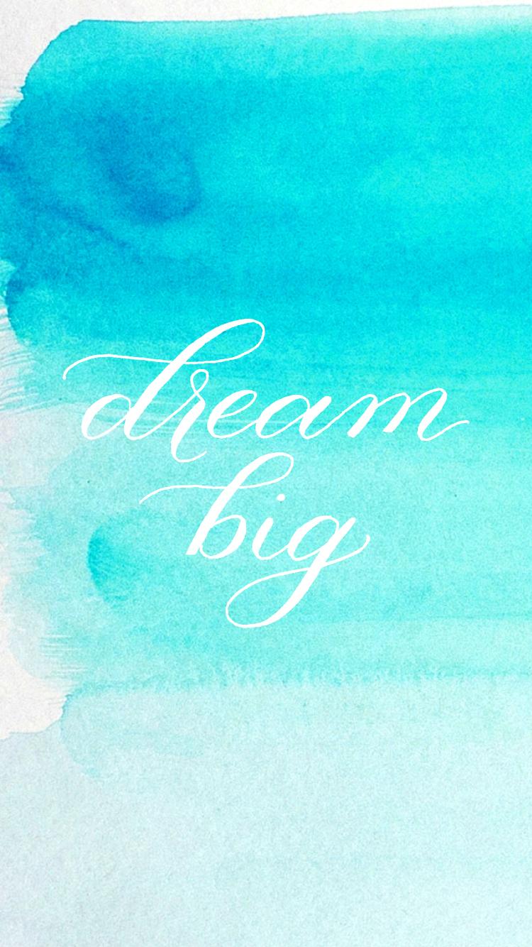 Bible Verse Wallpaper Iphone 6 Dream Big Free Desktop And Iphone Wallpapers Sincerely