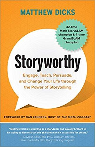 Storyworthy \u2014 Matthew Dicks