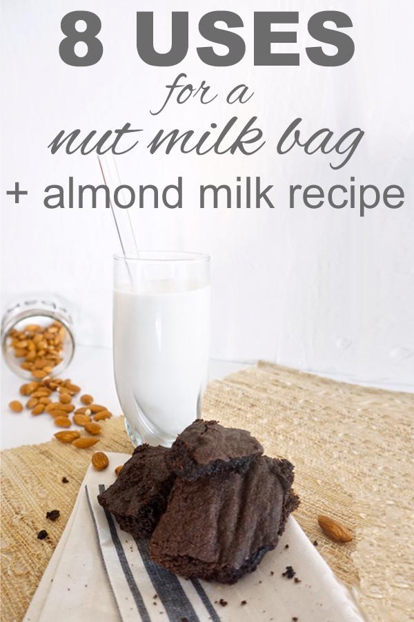 8 Uses for a Nut Milk Bag + Almond Milk Recipe - Going Zero Waste