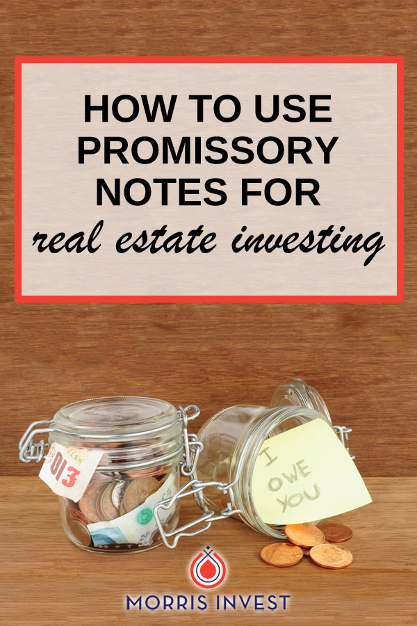EP304 How to Use Promissory Notes for Real Estate Investing - promissory notes