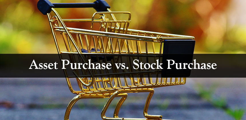 Asset Purchase vs Stock Purchase Exploring the Ways to Buy a - stock purchase agreement