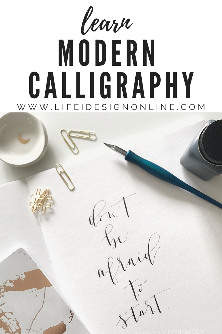 Calligraphy Online How To Learn Modern Calligraphy Nicki Traikos Life I Design