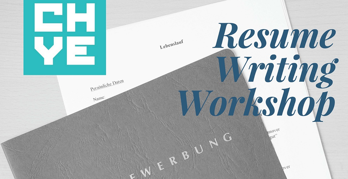 Resume Writing Workshop \u2014 CHYE