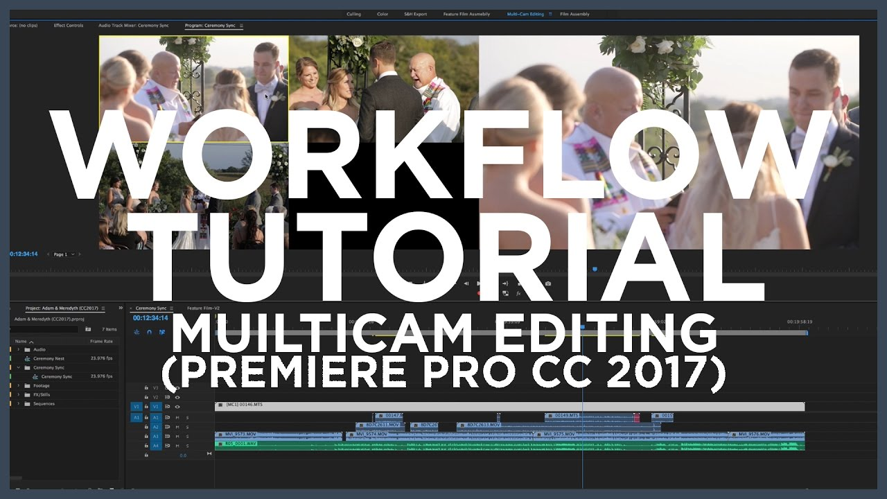 Cc Tutorial The Herrintons Multicam Editing Tutorial Adobe Premiere Pro Cc