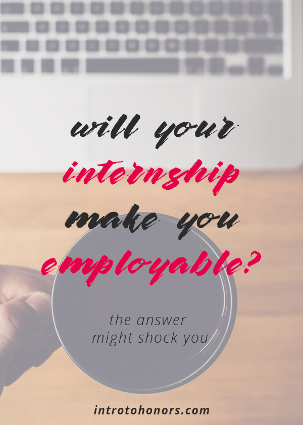 Can Your Internship Pass the Employability Test? \u2014 Succeed in