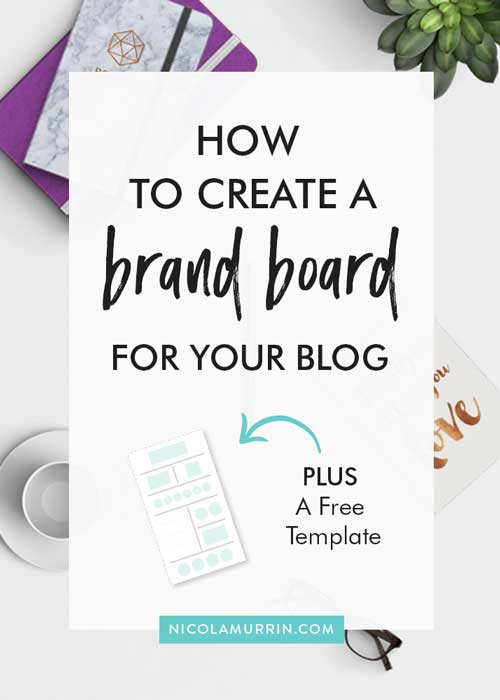 How To Create A Brand Board For Your Blog \u2014 Nicola Murrin