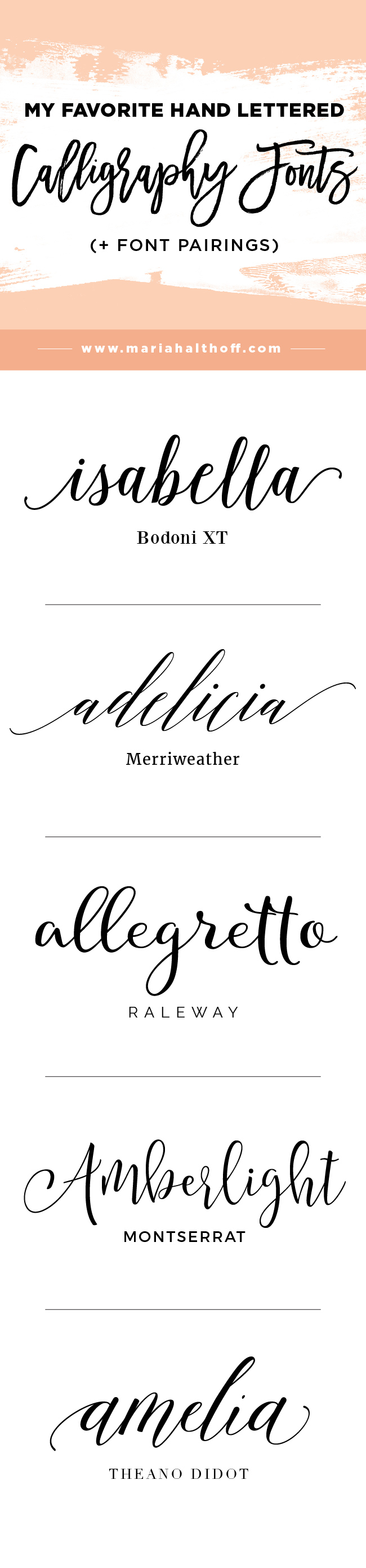 Wedding Calligraphy A Guide To Beautiful Hand Lettering My Top 5 Favorite Hand Lettered Calligraphy Fonts Font Pairings