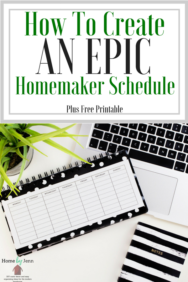How To Create An Epic Modern Homemaker Schedule \u2014 Home By Jenn - create schedule