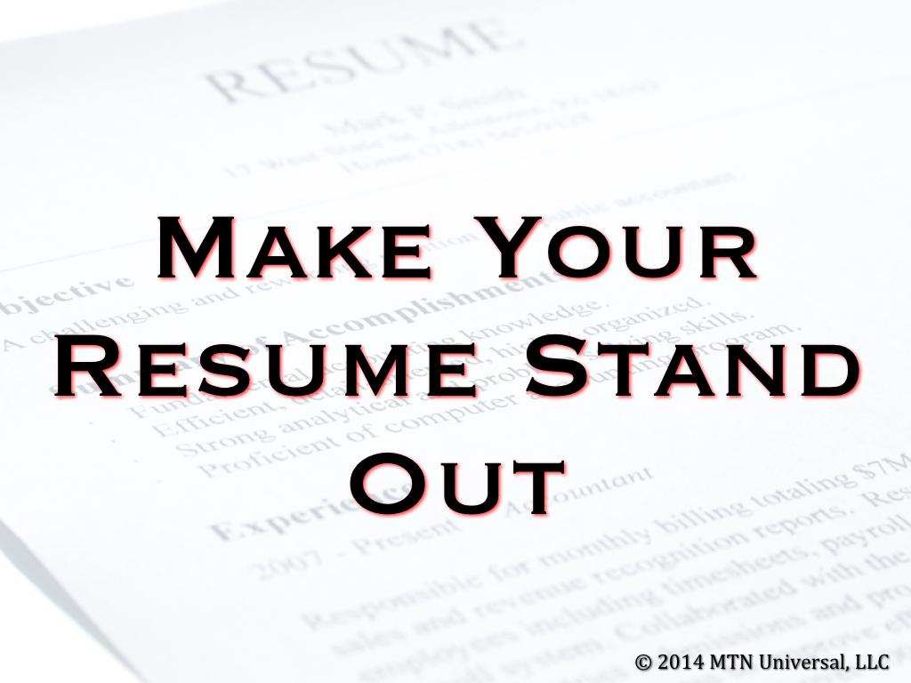 Make Your Résumé Stand Out \u2014 MTN Universal