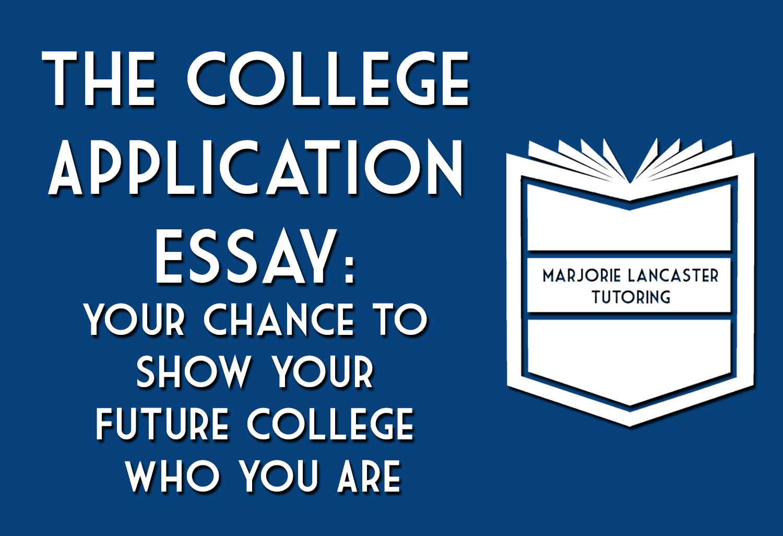 College Essay Basics \u2014 Marjorie Lancaster Tutoring
