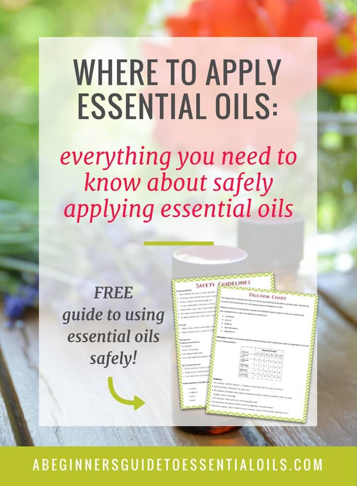 Where To Apply Essential Oils Everything You Need To Know About