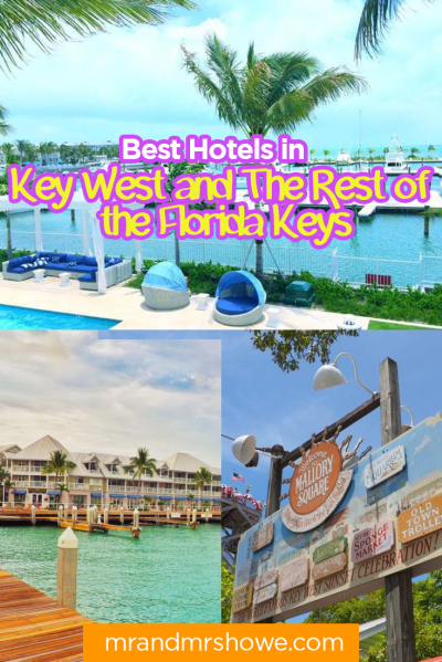 List of Best Hotels in Key West and The Rest of the Florida Keys — Mr&MrsHowe - Lifestyle ...