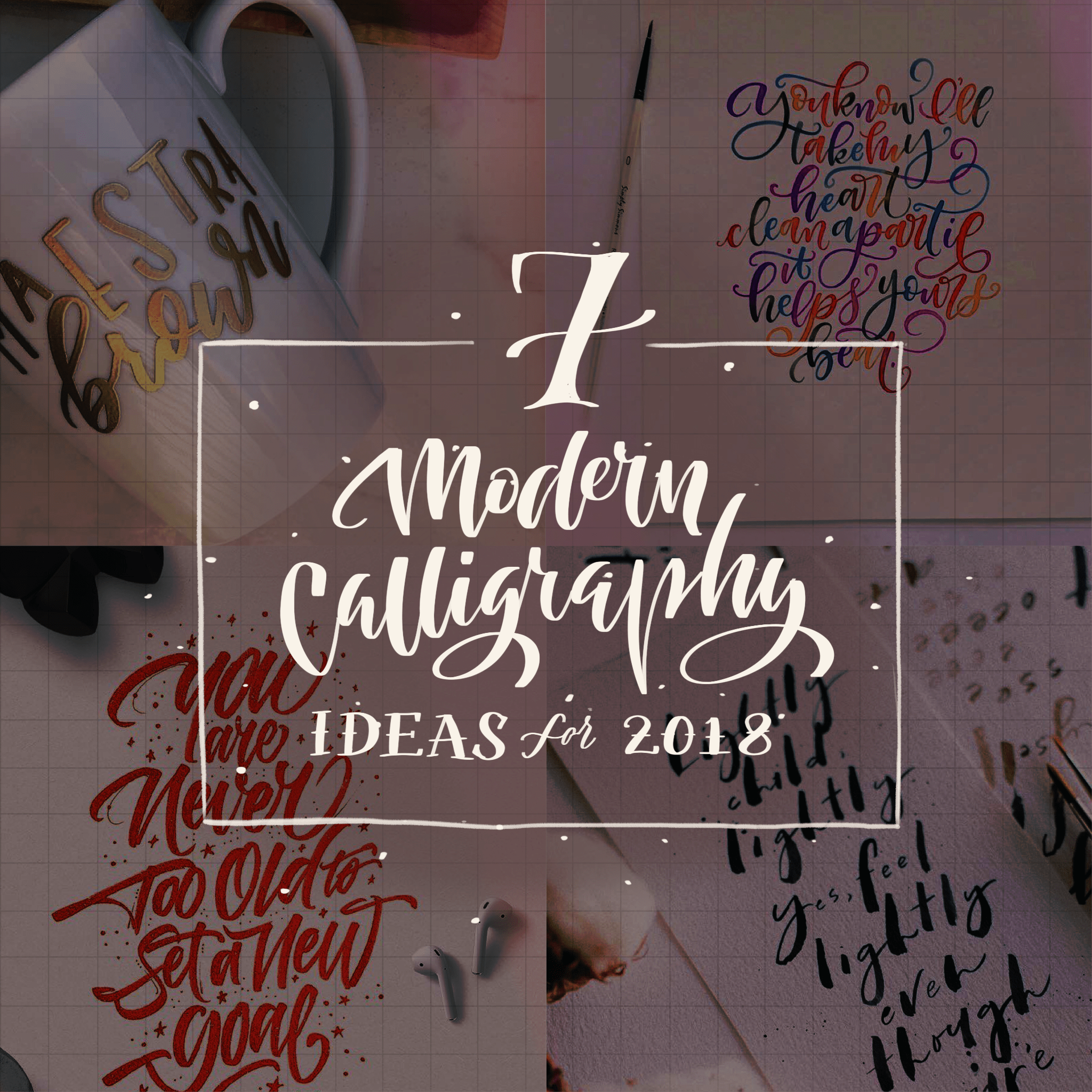 K Modern Calligraphy 7 Ideas To Up Your Modern Calligraphy Game This Year The