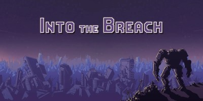 Into The Breach Review: A Modern Tactical Classic | ScreenRant
