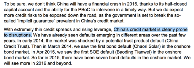 Most analysts do NOT believe China will have a credit crisis in 2016. But a lot of analysts are discussing the possibility, just in case. Macquarie analysts Larry Hu and Jerry Peng note that several Chinese companies have already defaulted on their debt.