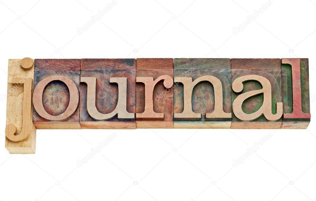 Journal word in letterpress wood type \u2014 Stock Photo © PixelsAway