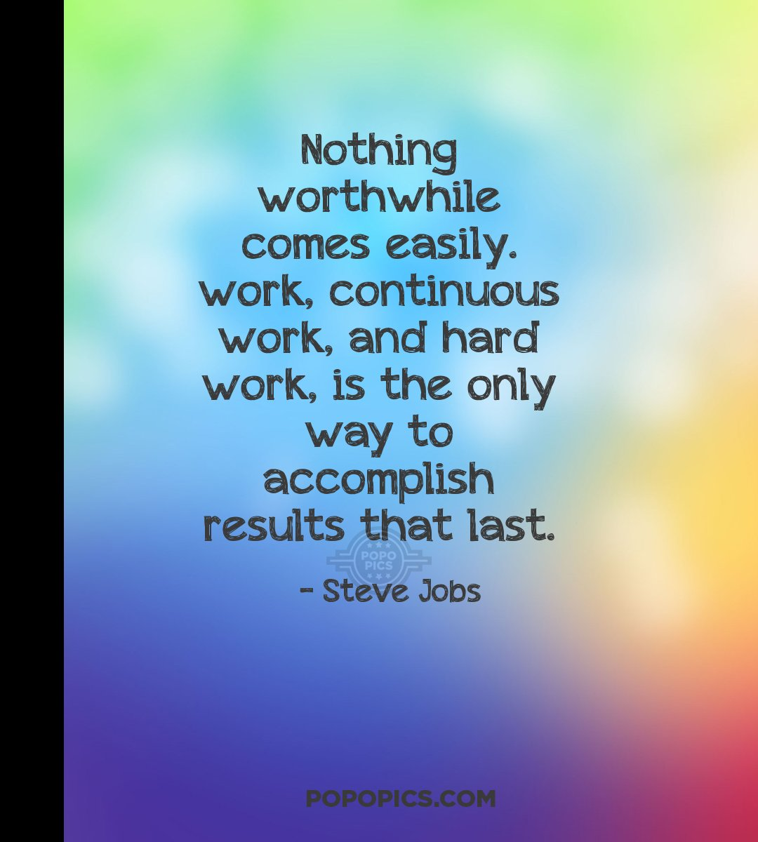 Sad Quotes Wallpapers For Mobile Nothing Worthwhile Comes Easily Work Continuous