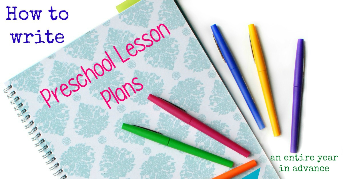 Preschool Lesson planning A Year In Advance - Preschool Lesson Plan