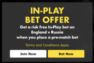 England v Russia IN PLAY BET OFFER