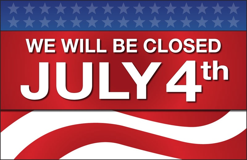 closed for july 4th sign - Selol-ink